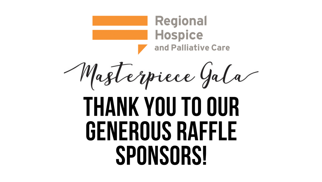 regional hospice thanks generous businesses for raffle prizes for masterpiece gala on may 4th